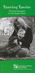 Practical Strategies For Parenting >> Parenting Families Practical Strategies For The Single Parent