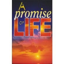 A Promise Of Life